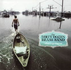The Dirty Dozen Brass Band - What's Going On