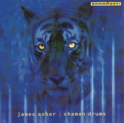 James Asher - Shaman Drums