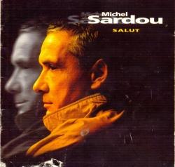 Michel Sardou - Salut