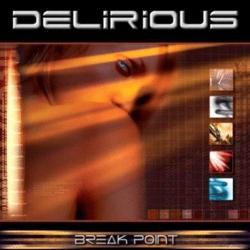 delirious - Break Point