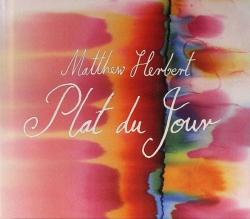 Matthew Herbert - Plat Du Jour