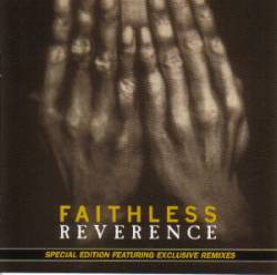 Faithless - Reverence (Special Edition)