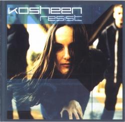 Kosheen - Resist