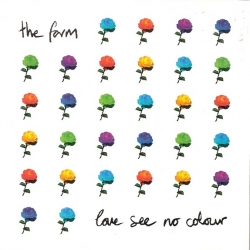 The Farm - Love See No Colour