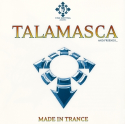 Talamasca - Made In Trance