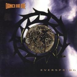 Dance or Die - Everspring