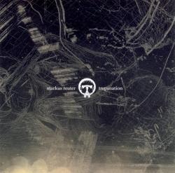 Markus Reuter - Trepanation