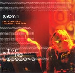 System 7 - Live Transmissions