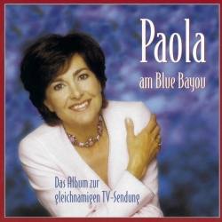Paola - Paola am Blue Bayou