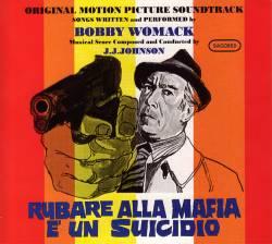 Bobby Womack - Rubare Alla Mafia È Un Suicidio (Original Motion Picture Soundtrack)