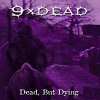 9xDead - Dead, But Dying