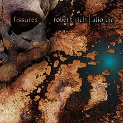 ROBERT RICH - Fissures