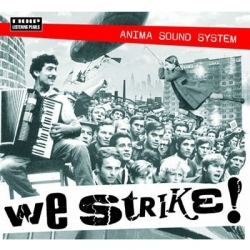 Anima Sound System - We Strike!