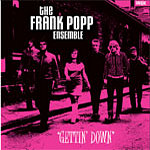 The Frank Popp Ensemble - Gettin' Down
