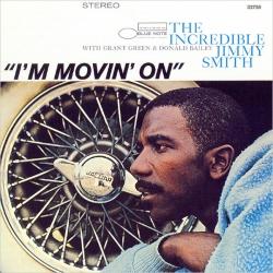 Jimmy Smith - I'm Movin' On