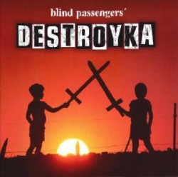 Blind Passengers - Destroyka