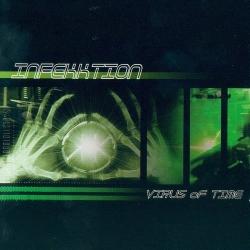 infekktion - Virus Of Time