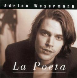 Adrian Weyermann - La Poeta