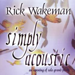 Rick Wakeman - Simply Acoustic