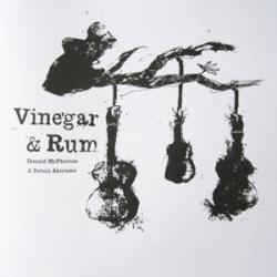 Tetuzi Akiyama - Vinegar & Rum