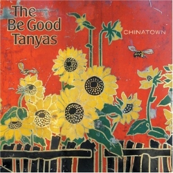 The Be Good Tanyas - Chinatown