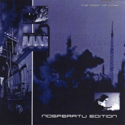 Nosferatu - The Origin Of Core - Nosferatu Edition