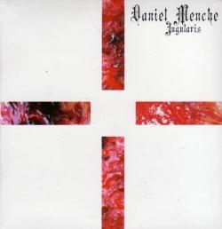 Daniel Menche - Jugularis