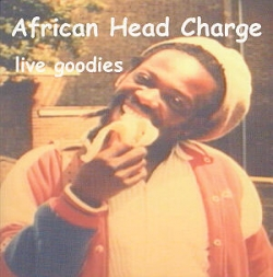 African Head Charge - Live Goodies