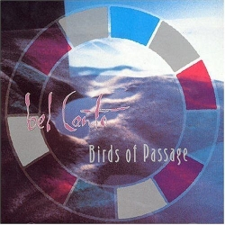 Bel Canto - Birds of Passage