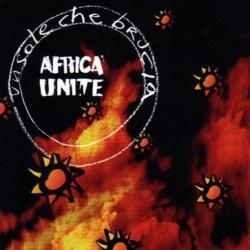Africa Unite - Un Sole Che Brucia