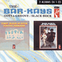 Bar-Kays - Gotta Groove / Black Rock