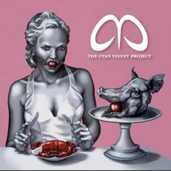 The Cyan Velvet Project - Essence Of Disposal