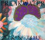 Freakwater - Springtime