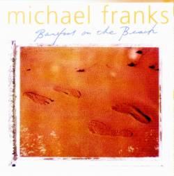 Michael Franks - Barefoot On The Beach
