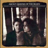 About Queens Of The Blues - About Queens Of The Blues