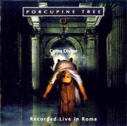 Porcupine Tree - Coma Divine