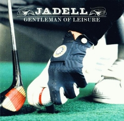Jadell - Gentleman Of Leisure