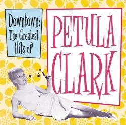 Petula Clark - Downtown: The Greatest Hits of Petula Clark