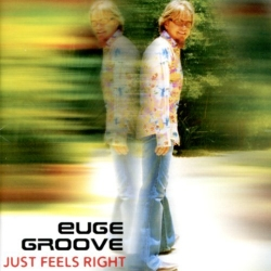 Euge Groove - Just Feels Right
