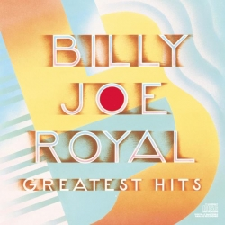Billy Joe Royal - Greatest Hits