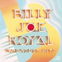 Billy Joe Royal - Greatest Hits