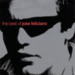 José Feliciano - The Best Of