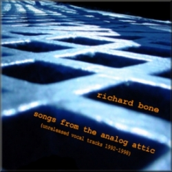 Richard Bone - Songs From The Analog Attic