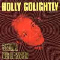 Holly Golightly - Serial Girlfriend