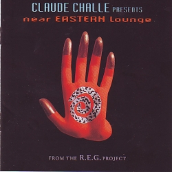 Claude Challe - Near Eastern Lounge