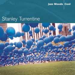 Stanley Turrentine - Jazz Moods - Cool
