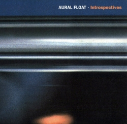 Aural Float - Introspectives
