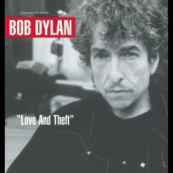 Bob Dylan - Love And Theft