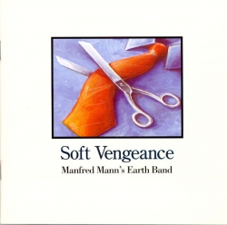 Manfred Mann's Earth Band - Soft Vengeance