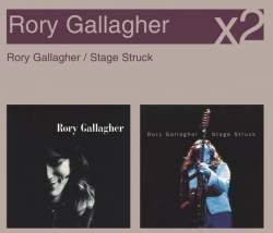 Rory Gallagher - Rory Gallagher/Stage Struck